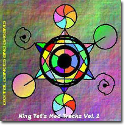 King Tet's Mod Tracks - Digital Dances and Dreams
